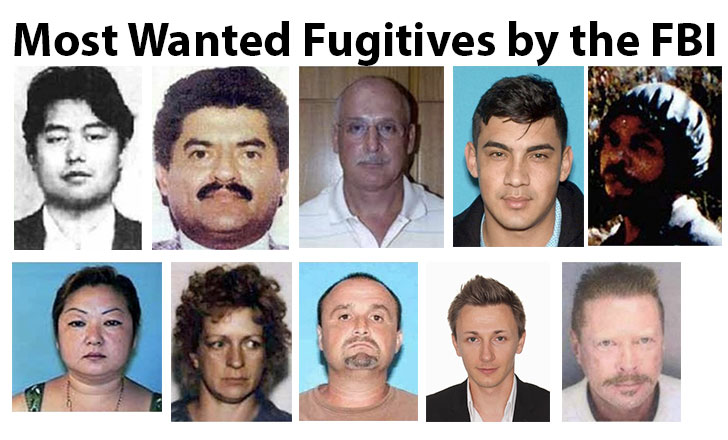 Most Wanted Fugitives by the FBI