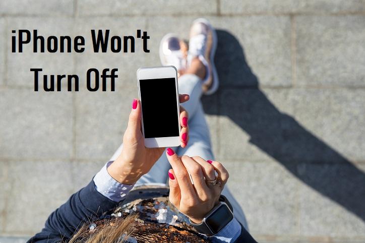 iPhone Won't Turn Off, Fix iPhone That Won't Turn Off