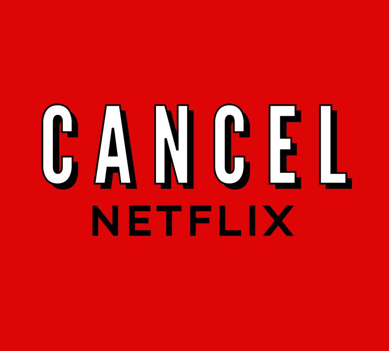 How to Cancel Netflix, Cancel Netflix