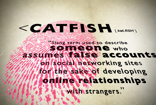 Are You Being Catfished?