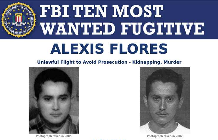 FBI Most Wanted Alexis Flores FBI